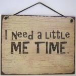 """""""Me Time"""""""