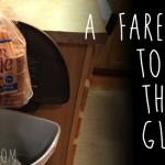 Goodbye, bread