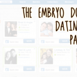 The Embryo Donation Dating Game, Part 2