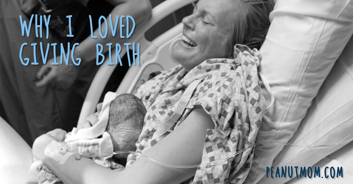 Why I loved giving birth