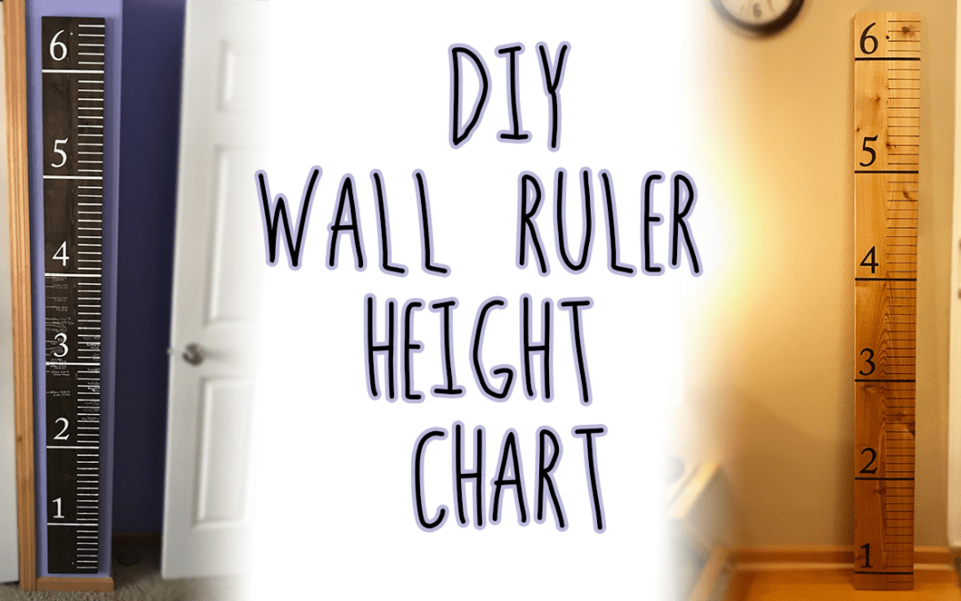 DIY Wooden Ruler Height Chart